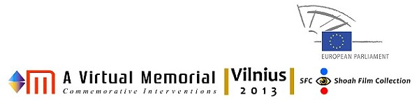A Virtual Memorial Vilnius 2013
